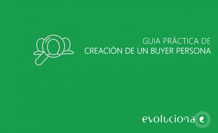 guia y plantilla para crear buyer persona